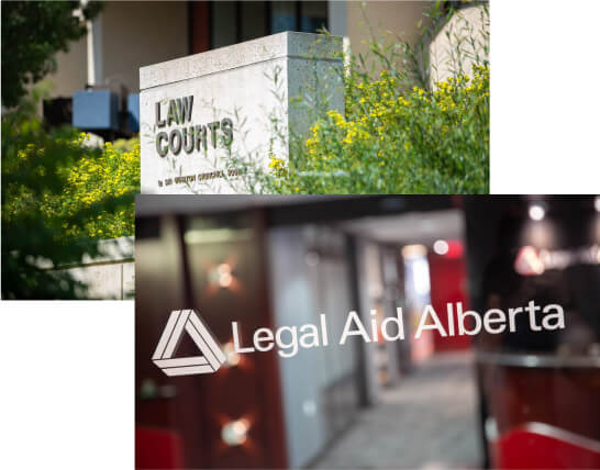 From left to right: Law courts sign and Legal Aid Alberta's logo a glass door.