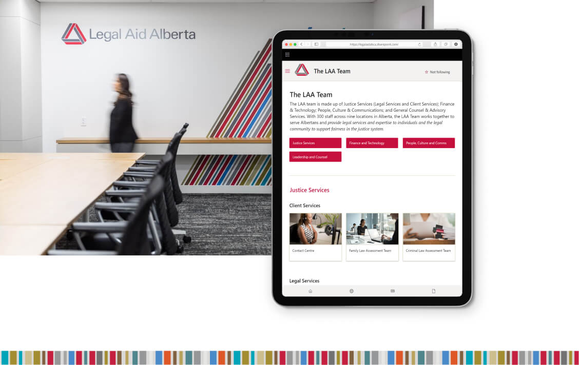 From left to right: a woman in the Legal Aid Alberta office walking and a mockup of the Legal Aid Alberta SharePoint intranet's LAA team page on an iPad.